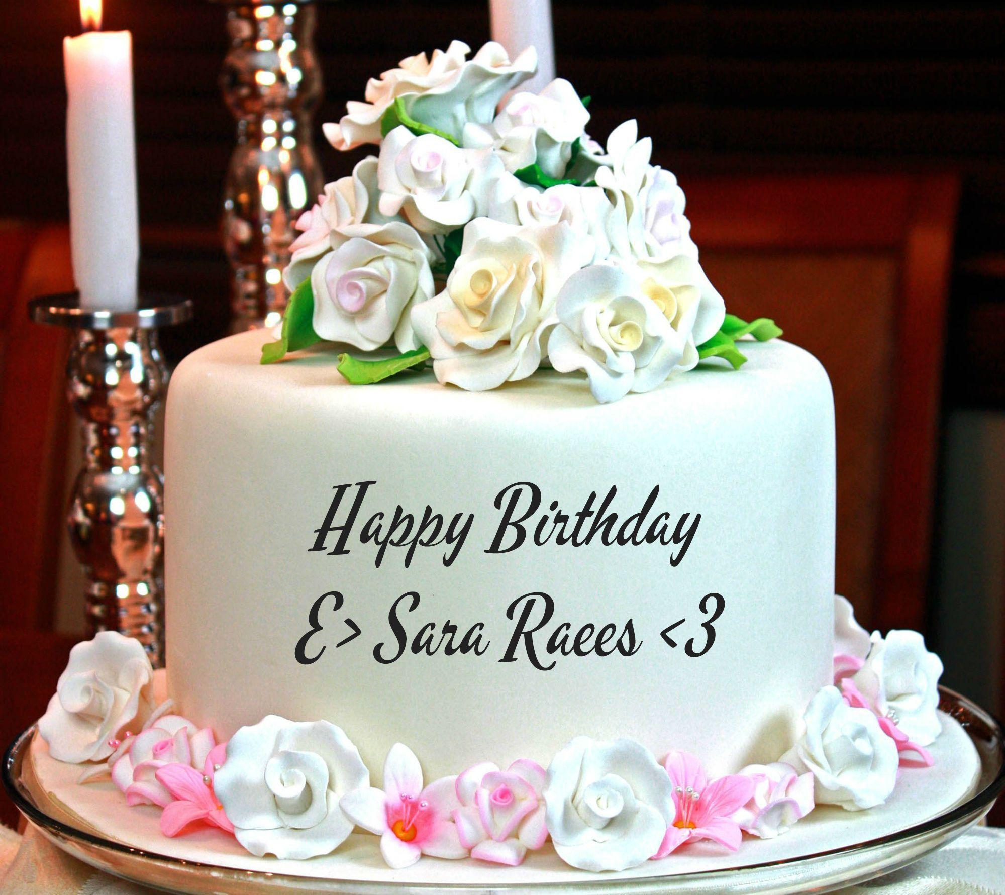 Happy Birthday Sara Raees