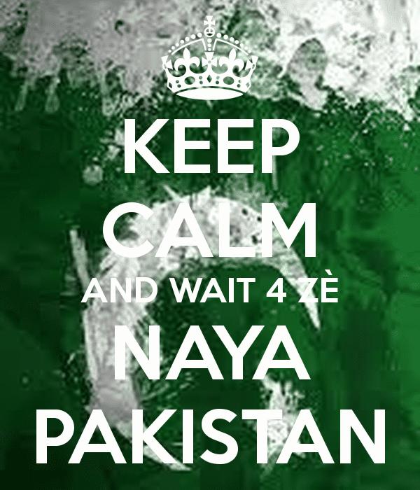 keep-calm-and-wait-4-naya-pakistan.