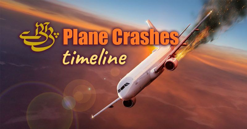 PIA Plane Crash History. Timeline of Major Air Crashes in Pakistan